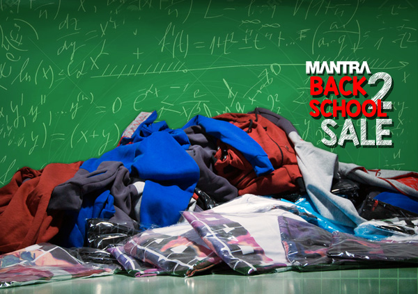 MANTRA Back 2 School Sale